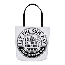 Load image into Gallery viewer, Let the Sun Pay Your Bills Tote Bags