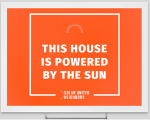 This House Is Powered by the Sun Yard Sign