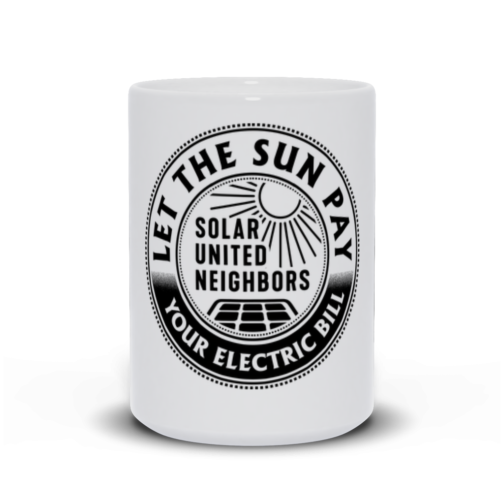 Let the sun pay your electric bill mug