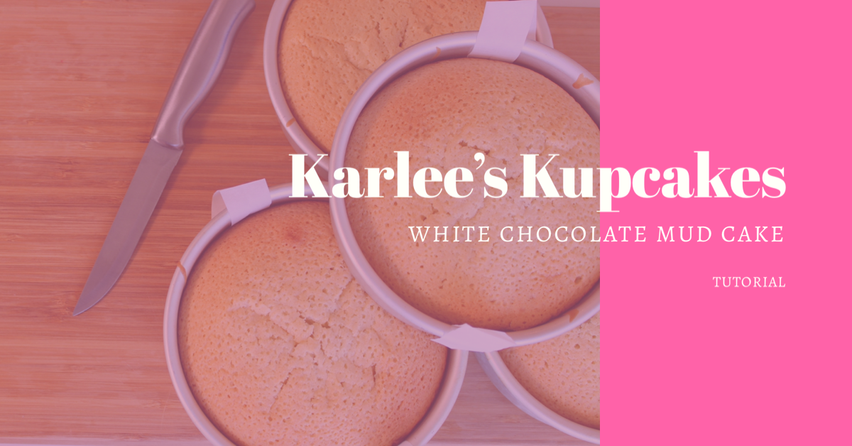White Chocolate Mud Cake Tutorial