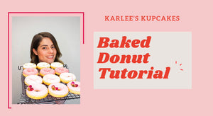 Karlee's Kupcakes Baked Donut Video Tutorial