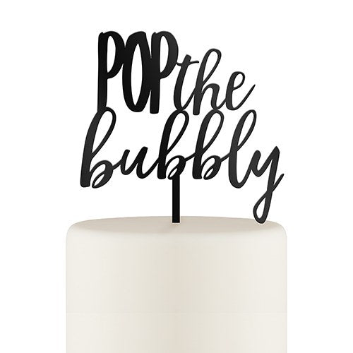 Pop the Bubbly Acrylic Cake Topper - Wedding Wonders