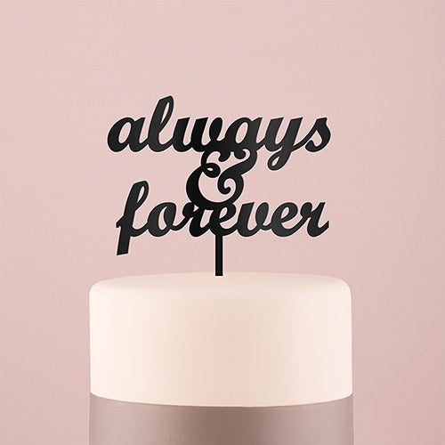 Always & Forever Acrylic Cake Topper - Wedding Wonders