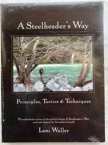 Lani Waller: A Steelheader's Way Audiobook