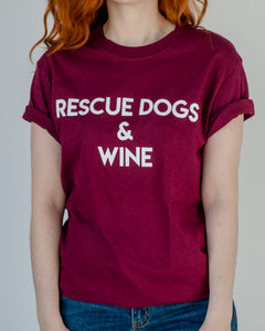 Rescue Dogs & Wine T-Shirt