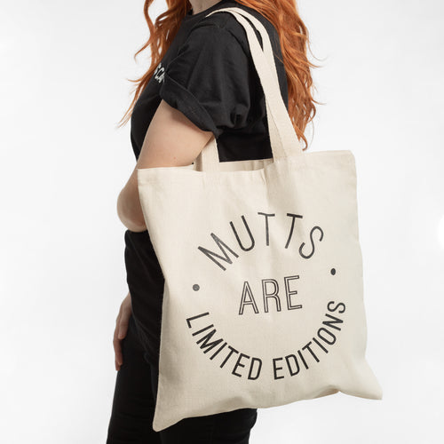 Mutts Are Limited Edition Tote Bag