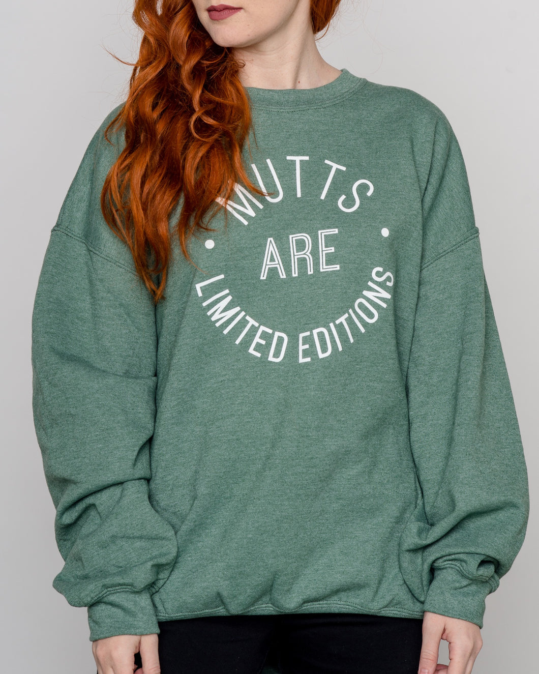 Mutts Are Limited Edition Sweatshirt - Green (discontinued)