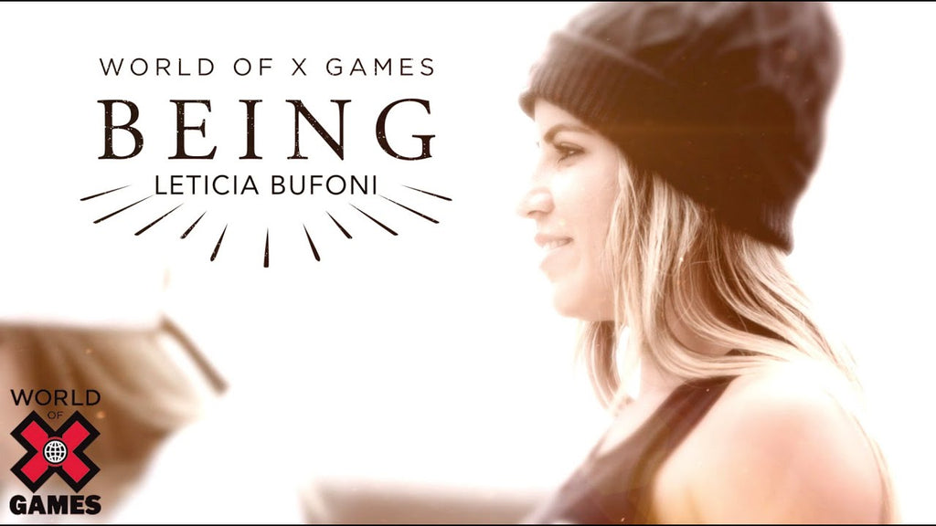 BEING _ Leticia Bufoni X Games