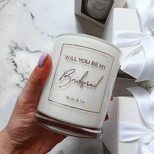 Will you be my? Maid of Honour, Bridesmaid        Soy Candle 360ml