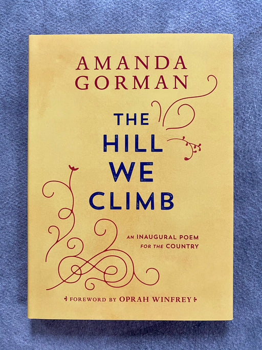 """The Hill We Climb"" by Amanda Gorman"