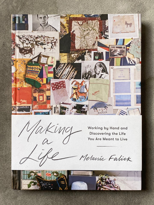 """Making a Life"" by Melanie Falick"