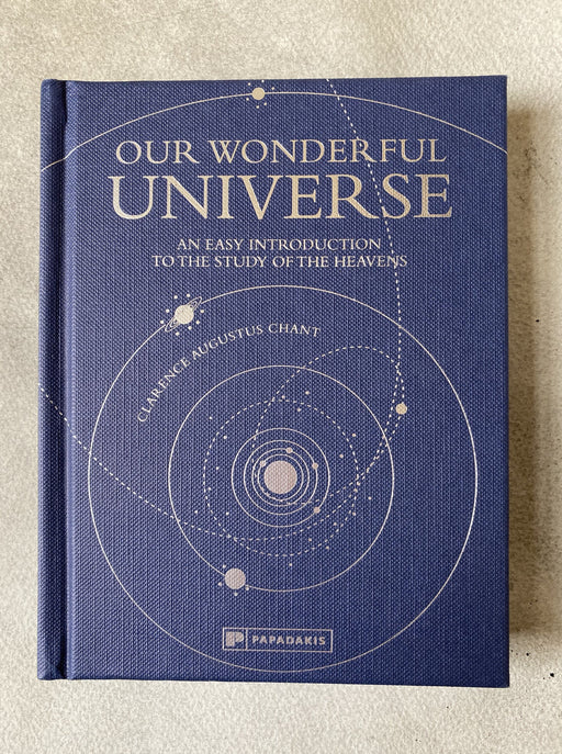 """Our Wonderful Universe"" by Clarence Augustus Chant"