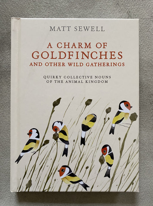 """A Charm of Goldfinches"" by Matt Sewell"