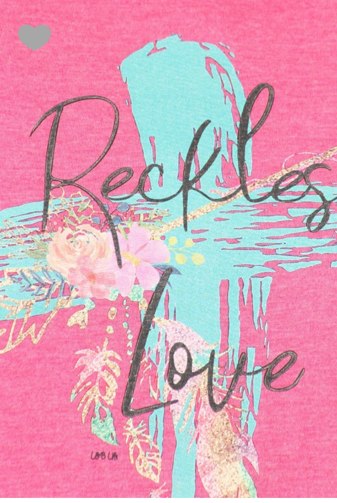 "Short Sleeve Heather Pink ""Reckless Love"" Tee"