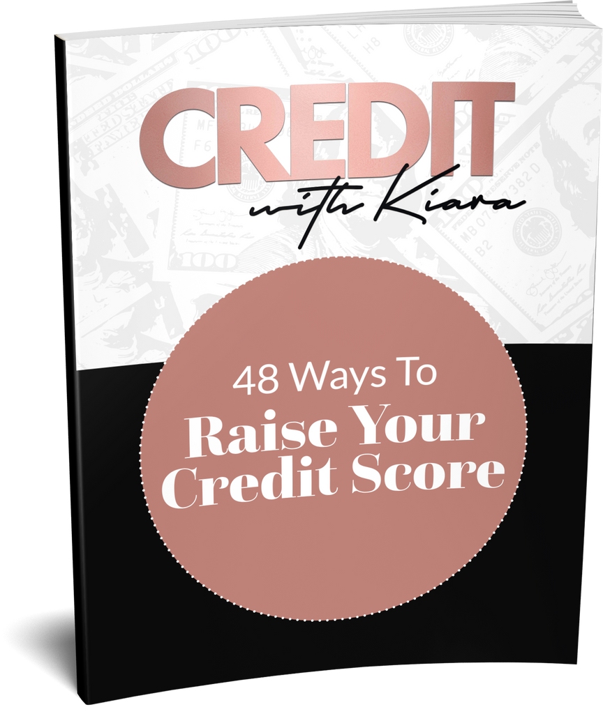 48 Ways to Raise Your Credit Score Ebook - Credit With Kiara