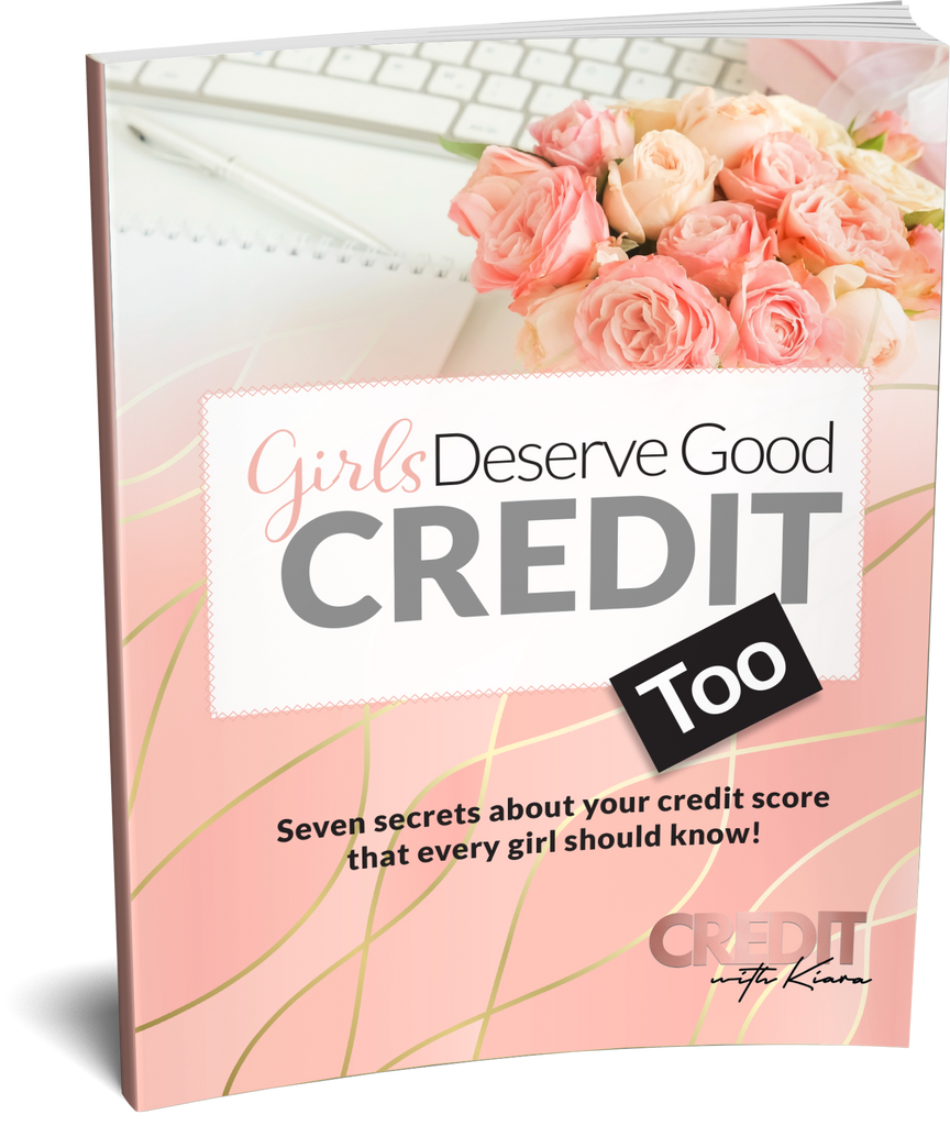 7 Secrets About Your Credit Score That Every Girl Should Know! - Credit With Kiara
