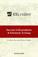 Success with Graduate and Scholarly Writing: A Guide for Non-native Writers of English
