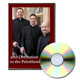 2012 Ordination to the Priesthood - DVD