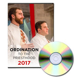 2017 Ordination to the Priesthood