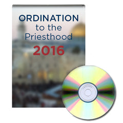 2016 Ordination to the Priesthood