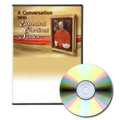 Conversation with Edmund Cardinal Szoka - DVD