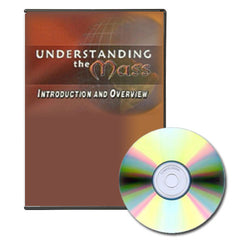 Understanding the Mass - DVD