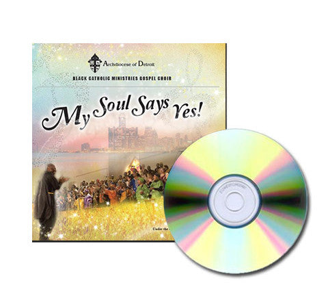 My Soul Says Yes! - CD