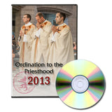 2013 Ordination to the Priesthood