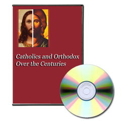 Catholics and Orthodox Over the Centuries, DVD