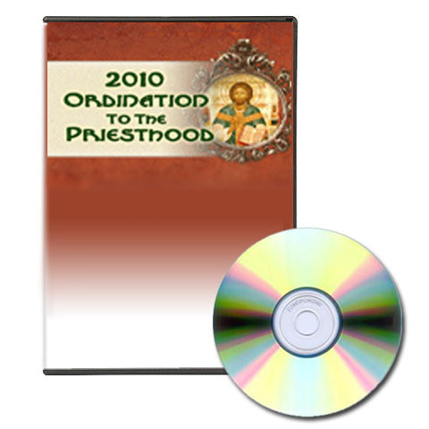2010 Ordination to the Priesthood - DVD