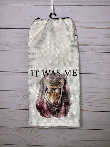 "Olenna Tyrell ""It Was Me"" Dish Towel - Game of Thrones Inspired"