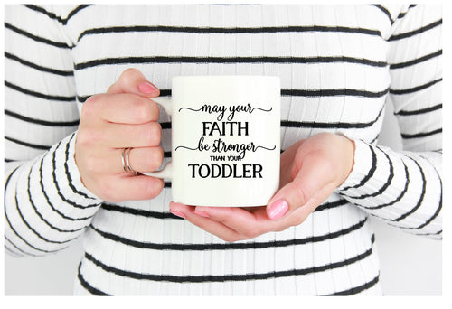 Toddler Faith Coffee Mug