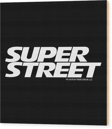 Super Street Logo - Wood Print