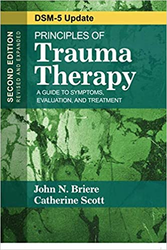 Principles of Trauma Therapy: A Guide to Symptoms, Evaluation, and Treatment ( DSM-5 Update) (NULL)