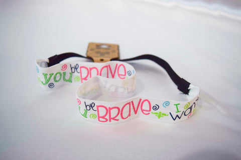 """I Want You to Be Brave"" Elastic Headband"