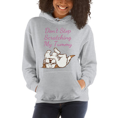 Don't Stop Scratching My Tummy Shih Tzu Grey Hoodie