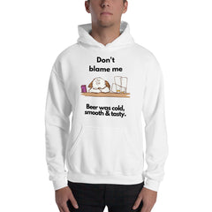 ShihMoji Shih Tzu Don't Blame Me Beer Was Cold, Smooth & Tasty Hoodie