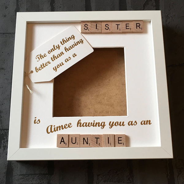 Sister/Auntie Personalised Scrabble Frame, The perfect present for amazing Aunty's.