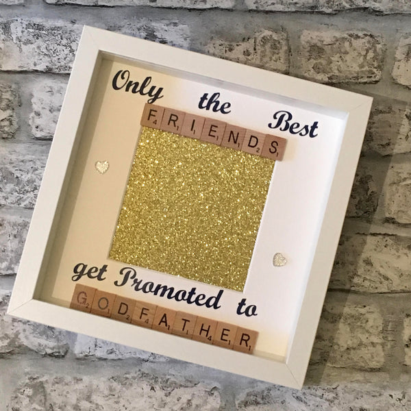 Best Friend Godfather Scrabble Art Photo Frame, Only The Best Friends Get Promoted To Godfather,Christmas Present,Godparent Gift,Christening