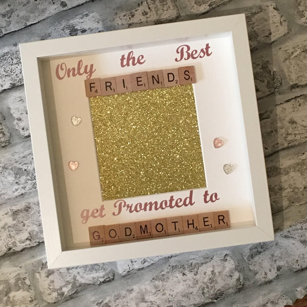 Best Friend Godmother Scrabble Art Photo Frame, Only The Best Friends Get Promoted To Godmother, Gifts for Her, Christening Gift, Godparent