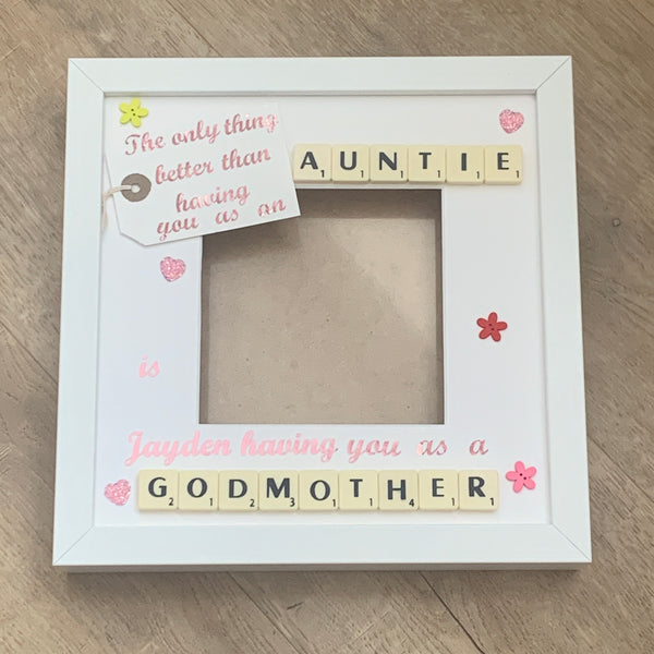 Godmother Friend Godmum Scrabble Art Personalised Photo Frame, The Only Thing Better Than Having You as a...