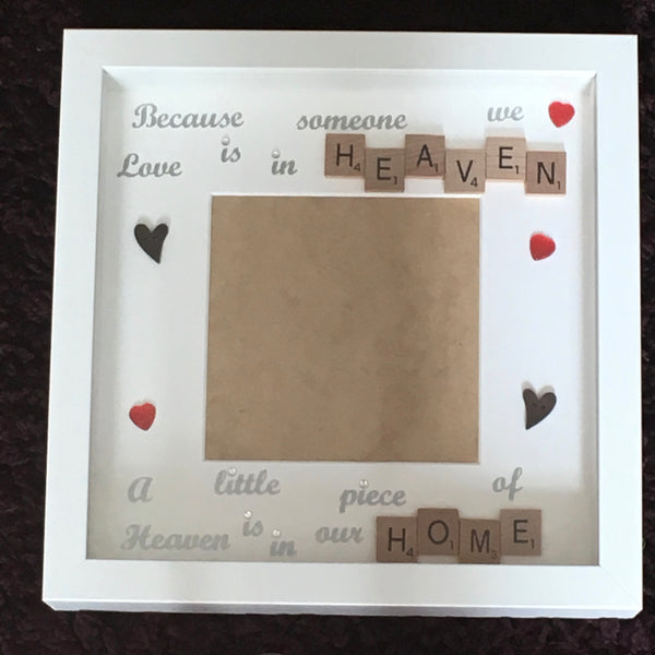 Because someone we love is in Heaven Memory Frame.