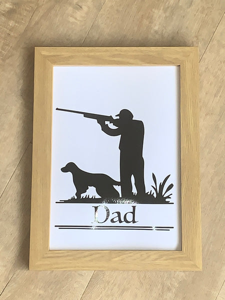 Shooting Man and Dog Framed A4 Vinyl Print, Perfect for Father's Day, Birthday or Christmas, Choice of Wording & Your Choice of Colour.