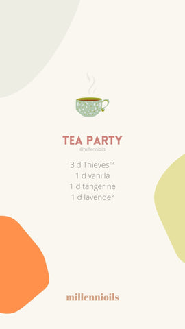Diffuser Blend with Essential Oils for Spring - Tea Party Recipe | Millennioils