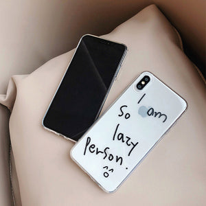 I am so lazy person. funny text printed soft phone case