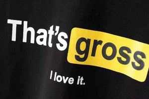 That's gross I love it. Crop T-shirt