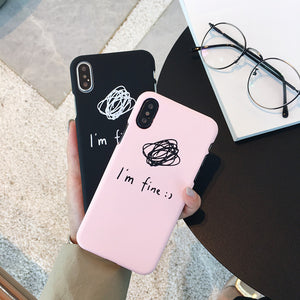 I'm fine printed frosted cover phone case