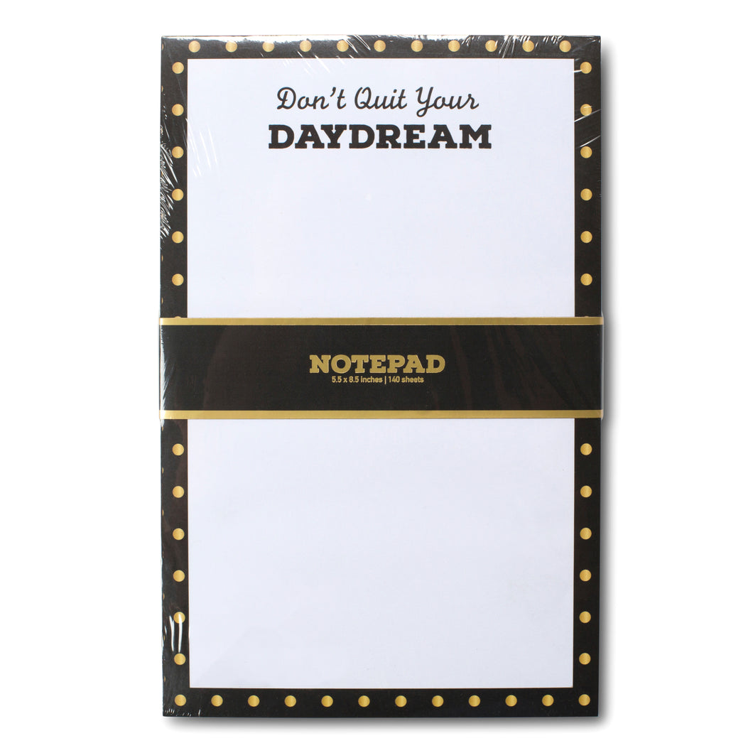 Notepad - Don't Quit Your Daydream