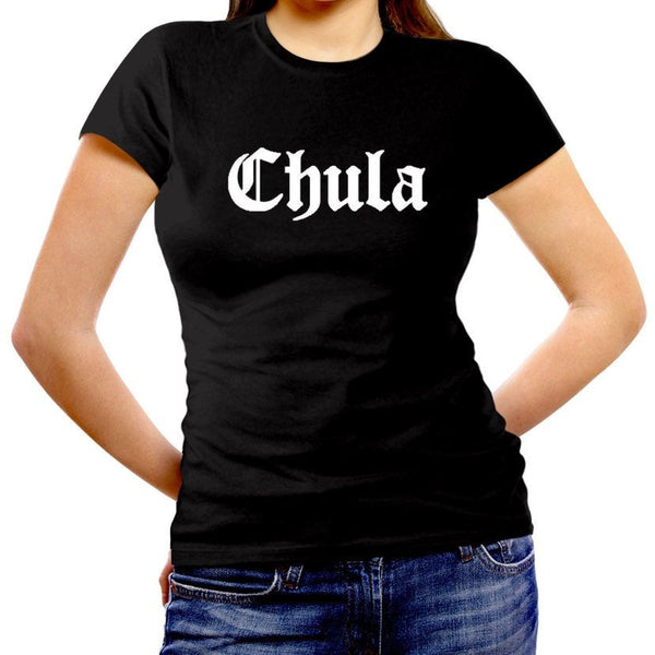 Novelty Women's Fitted Cut Shirt: CHULA
