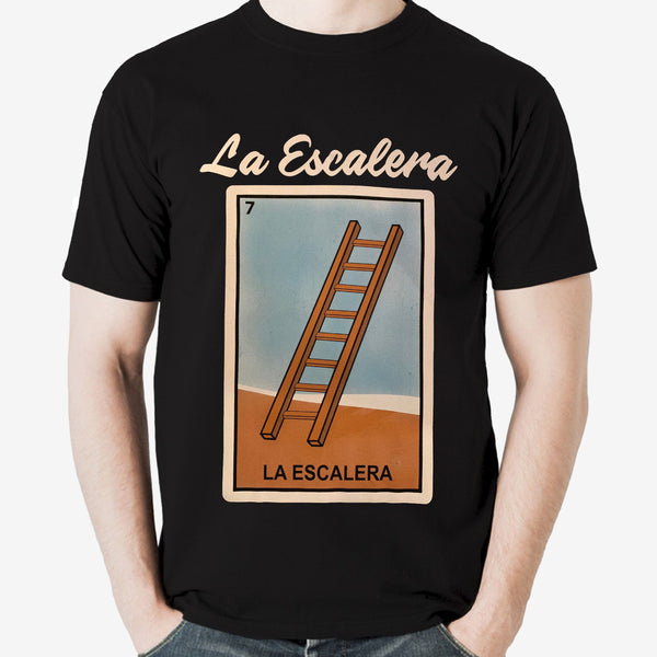 Mexican Loteria Theme Shirt: LA ESCALERA